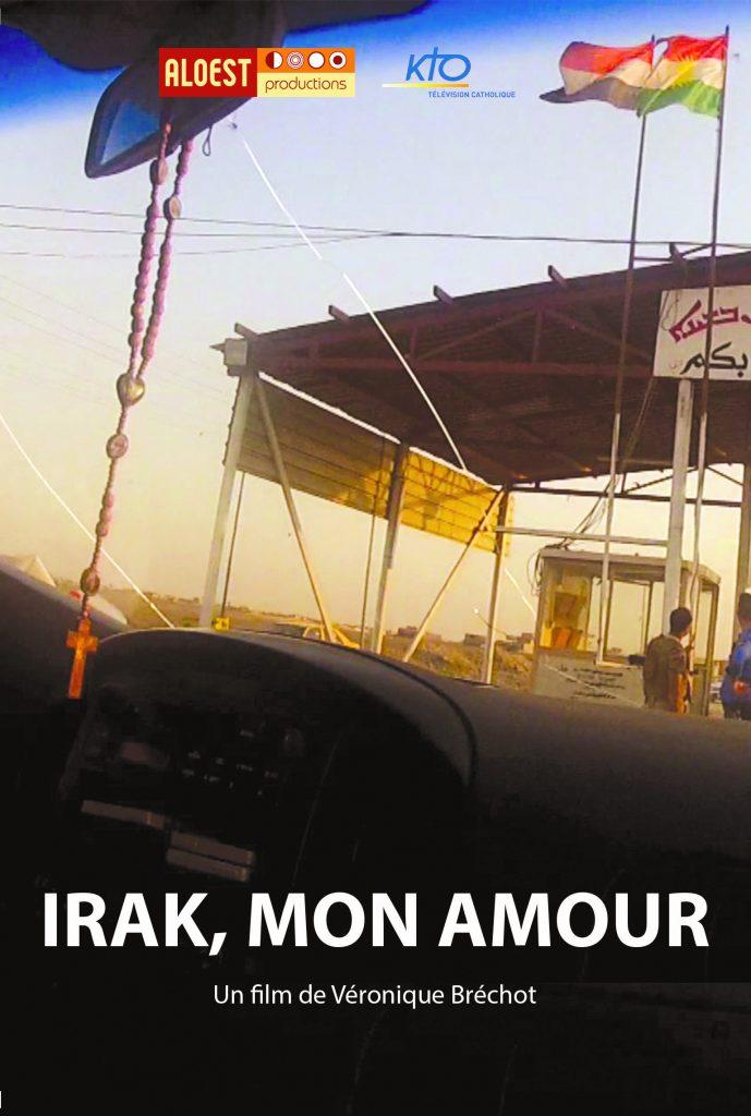 Irak, mon amour - affiche documentaire Véronique Bréchot 10 mars 2014 minorités religieuses