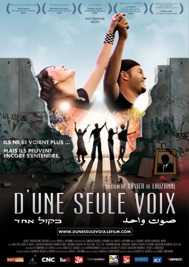 D'une seule voix - affiche documentaire Xavier de Lauzanne 11 novembre 2009 Israël Palestine Musique