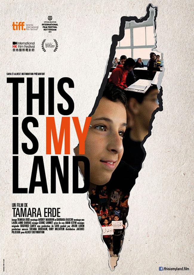 This is my land - affiche Tamara Erde 20 avril 2016 documentaire écoles Israël Palestine