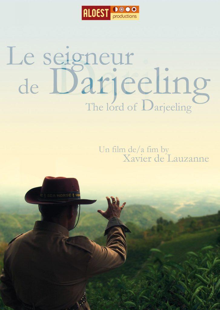 Le Seigneur de Darjeeling, un film de Xavier de Lauzanne - affiche documentaire 2006