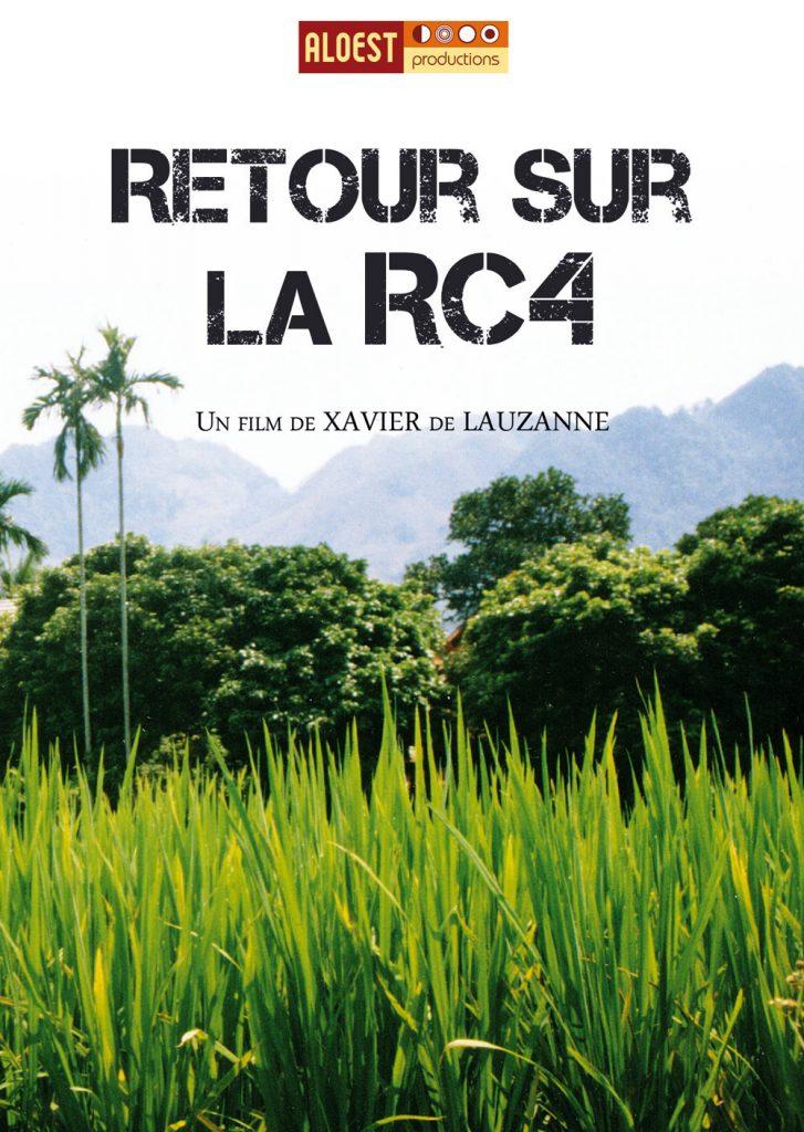 Retour sur la RC4, un film de Xavier de Lauzanne - affiche documentaire combat Vietnam 2001