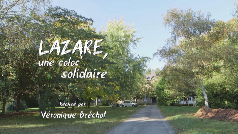 Documentaire - Lazare, une coloc solidaire