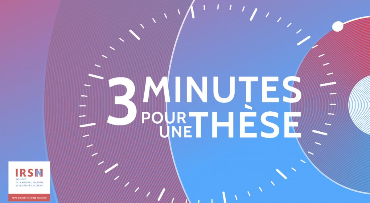 IRSN – Captation de la remise des prix annuelle «3 minutes pour une thèse»