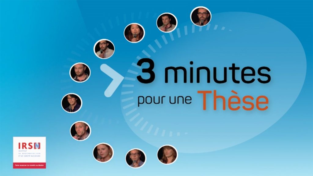 Captation IRSN - 3 minutes pour une these