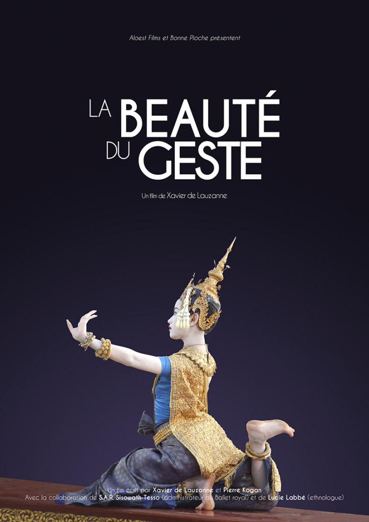 La beauté du geste - un film de Xavier de Lauzanne - Affiche danse Cambodge ballet