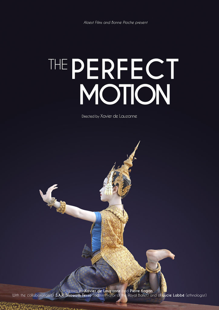 The Perfect Motion - a movie by Xavier de Lauzanne - Poster danse Cambodge ballet