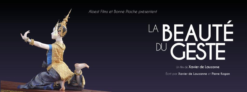 La beauté du geste, un film de Xavier de Lauzanne - bandeau mail danse Cambodge ballet