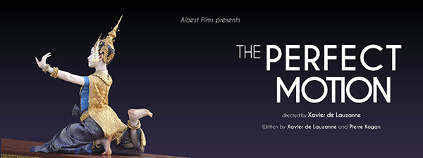 The Perfect Motion, a movie by Xavier de Lauzanne - mail danse Cambodge ballet