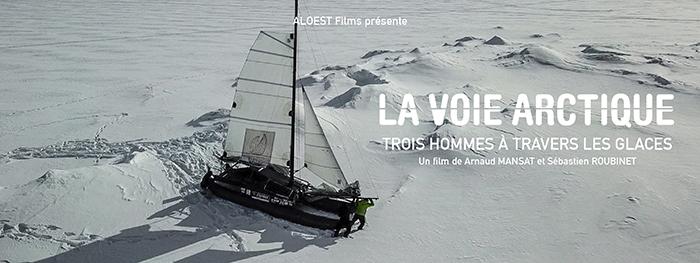 LA VOIE ARCTIQUE, 3 HOMMES À TRAVERS LES GLACES Documentaire bandeau mail traversée Arctique voile scientifique innovation